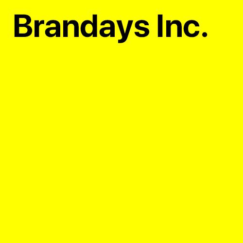 Brandays Inc.